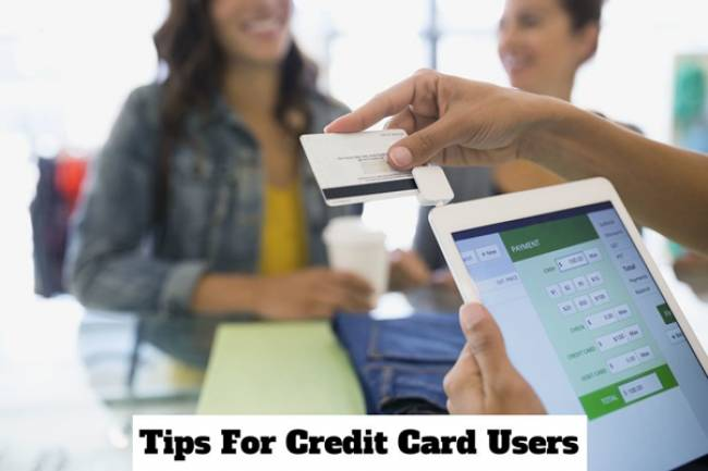 Top 5 Amazing Tips For Credit Card Users