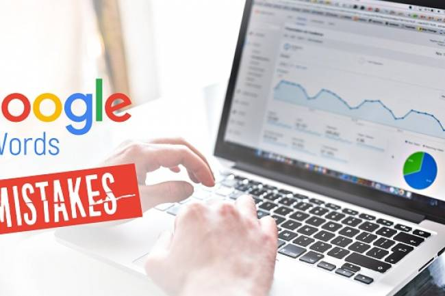 8 Mistakes to avoid when Managing a Google AdWords Campaign
