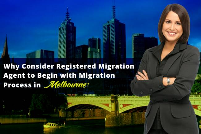 Why Consider Registered Migration Agent to Begin with Migration Process in Melbourne
